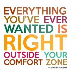 right outside your comfort zone